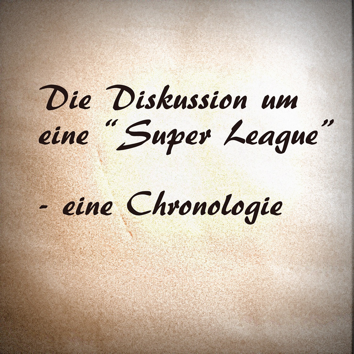 Chronologie Super League_kleiner
